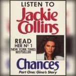 Chances Part 1 Gino's Story, Jackie Collins