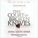 The Court of Broken Knives, Anna Smith Spark
