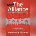 The Alliance Managing Talent in the Networked Age, Reid Hoffman; Ben Casnocha; Chris Yeh