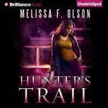 Hunter's Trail, Melissa F. Olson