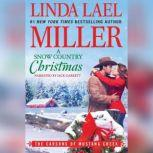 A Snow Country Christmas, Linda Lael Miller