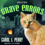 Grave Errors, Carol J. Perry