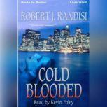 Cold Blooded, Robert J. Randisi