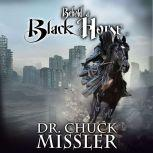 Behold a Black Horse: Economic Upheaval and Famine, Chuck Missler