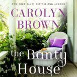 The Banty House, Carolyn Brown