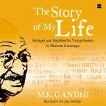 The Story of My Life, Mohandas Gandhi