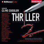 Thriller 2 Stories You Just Can't Put Down, Clive Cussler (Editor)