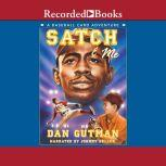 Satch & Me, Dan Gutman