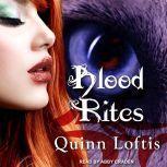 Blood Rites, Quinn Loftis