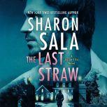 The Last Straw, Sharon Sala