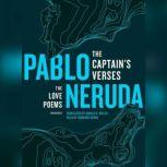 The Captains Verses The Love Poems, Pablo Neruda