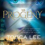 The Progeny, Tosca Lee