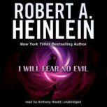 I Will Fear No Evil, Robert A. Heinlein