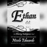 Ethan An Alluring Indulgence Novel, Book 5, Nicole Edwards