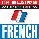 Dr. Blair's Express Lane: French French, Robert Blair