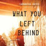 What You Left Behind, Samantha Hayes