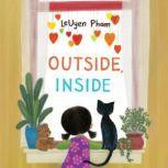 Outside, Inside, Leuyen Pham