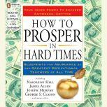 How to Prosper in Hard Times, Napoleon Hill