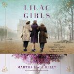 Lilac Girls, Martha Hall Kelly