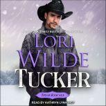 Tucker, Lori Wilde