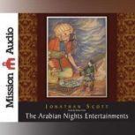 The Arabian Nights Entertainment, Jonathan Scott