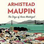 The Days of Anna Madrigal, Armistead Maupin