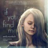 If You Find Me, Emily Murdoch
