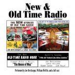 New & Old Time Radio, Joe Bevilacqua, William Melillo, and Robert J. Cirasa