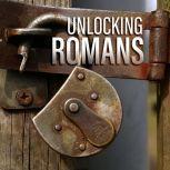 Unlocking Romans, Ray Comfort