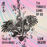 The Tengu's Game of Go, Lian Hearn