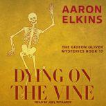 Dying on the Vine, Aaron Elkins