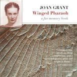 Winged Pharaoh A Far Memory Book, Joan Grant