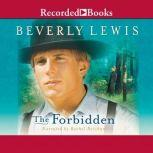 The Forbidden, Beverly Lewis