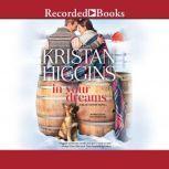 In Your Dreams, Kristan Higgins