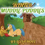 Winter Muddle Puddles