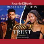 Faith and Trust, Blake Karrington