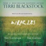 Miracles The Listener and   The Gifted 2-in-1, Terri Blackstock