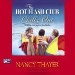 The Hot Flash Club Chills Out, Nancy Thayer