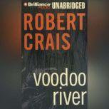 Voodoo River, Robert Crais