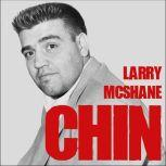 Chin The Life and Crimes of Mafia Boss Vincent Gigante, Larry McShane