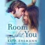 Room for You, Beth Ehemann