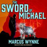 The Sword of Michael, Marcus Wynne