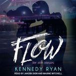 Flow, The Grip Prequel, Kennedy Ryan