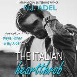 The Italian Heartthrob Forbidden Age Gap Billionaire Standalone, N.J. Adel