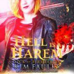 Hell is a Harem Book 3, Kim Faulks