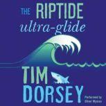 The Riptide Ultra-Glide, Tim Dorsey