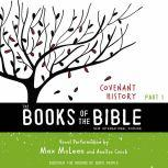 The Books of the Bible Audio Bible - New International Version, NIV: (1) Covenant History Discover the Origins of God's People, Biblica