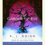 The Garden of Eve, K. L. Going