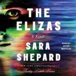 The Elizas, Sara Shepard