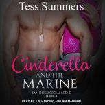 Cinderella and the Marine, Tess Summers